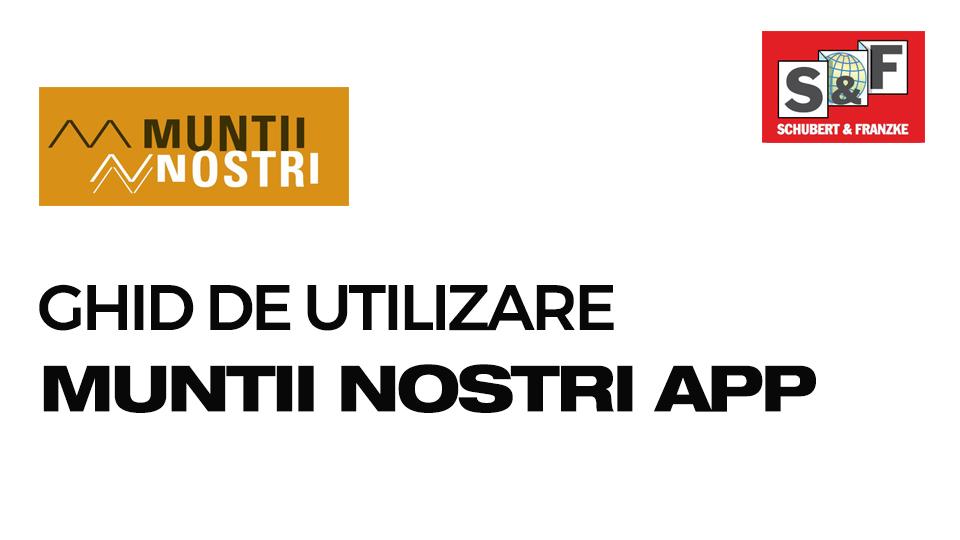 Ghid de utilizare app Muntii Nostri