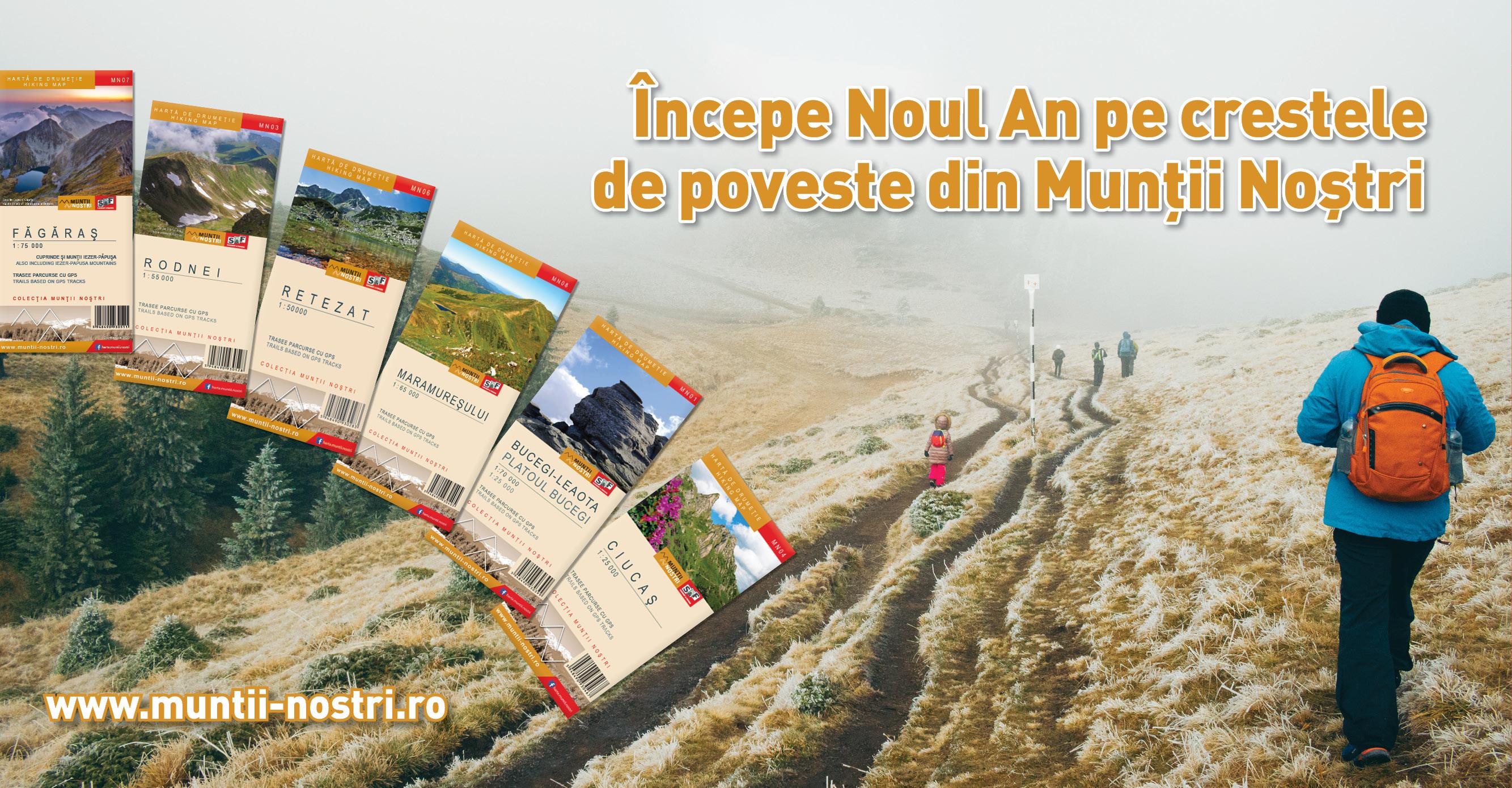 Începe Noul An pe creste cu hărțile Munții Noștri
